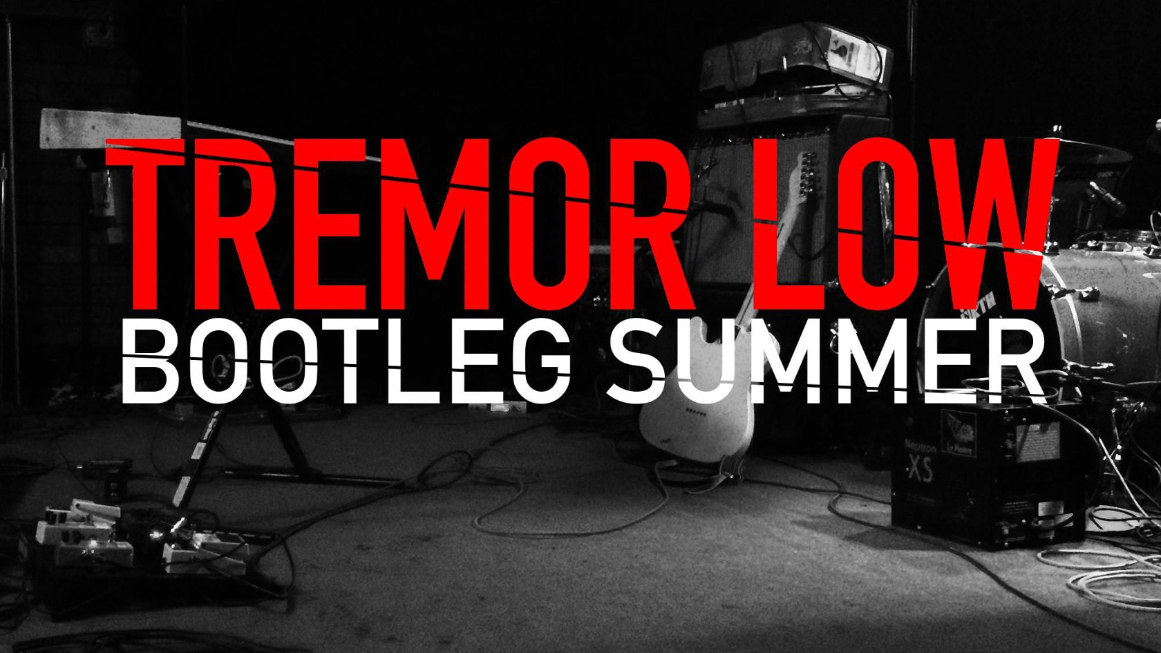 Tremor Low Summer Bootleg